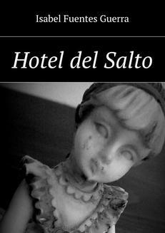Chomikuj, ebook online Hotel del Salto. Isabel Guerra
