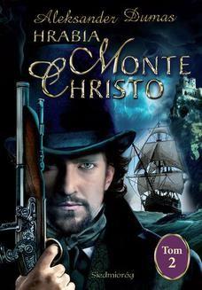 Chomikuj, ebook online Hrabia Monte Christo tom II. Aleksander Dumas