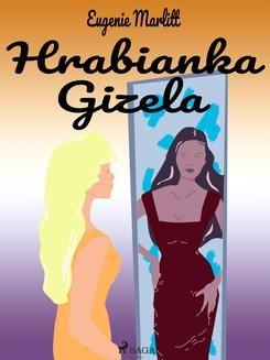 Chomikuj, ebook online Hrabianka Gizela. Eugenie Marlitt null