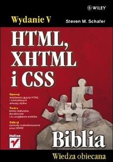 Chomikuj, ebook online HTML, XHTML i CSS. Biblia. Wydanie V. Steven M. Schafer