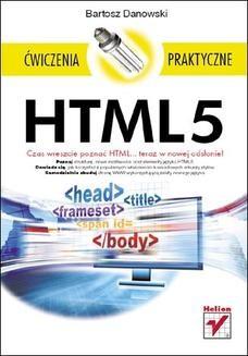 Chomikuj, ebook online HTML5. Ćwiczenia praktyczne. Bartosz Danowski