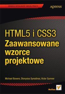 Chomikuj, ebook online HTML5 i CSS3. Zaawansowane wzorce projektowe. Michael Bowers