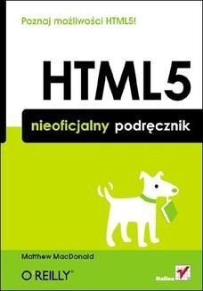 Chomikuj, ebook online HTML5. Nieoficjalny podręcznik. Matthew MacDonald