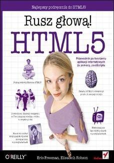 Chomikuj, ebook online HTML5. Rusz głową!. Eric T Freeman