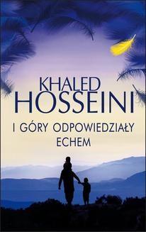 Chomikuj, ebook online I góry odpowiedziały echem. Khaled Hosseini