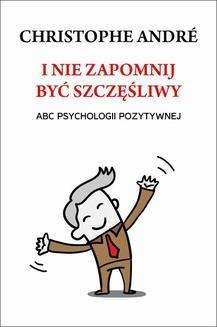 Ebook I nie zapomnij być szczęśliwy pdf