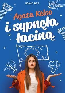 Chomikuj, pobierz ebook online I sypnęła łaciną. Agata Kelso