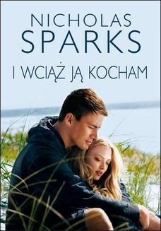Chomikuj, ebook online I wciąż ją kocham. Nicholas Sparks