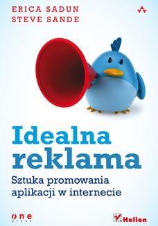 Chomikuj, ebook online Idealna reklama. Sztuka promowania aplikacji w internecie. Erica Sadun