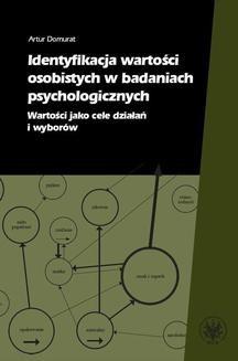 Chomikuj, ebook online Identyfikacja wartości osobistych w badaniach psychologicznych. Artur Domurat