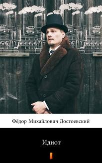 Chomikuj, ebook online Идиот. Fiodor Dostojewski