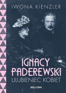 Ebook Ignacy Paderewski – ulubieniec kobiet pdf