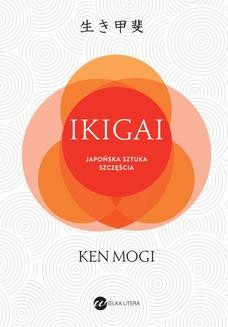 Chomikuj, ebook online IKIGAI. Japońska sztuka szczęścia. Ken Mogi