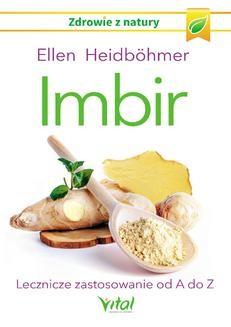 Ebook Imbir. Lecznicze zastosowanie od A do Z pdf