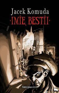 Chomikuj, ebook online Imię Bestii. Jacek Komuda
