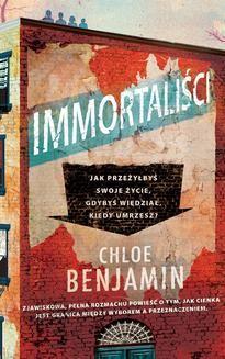 Chomikuj, ebook online Immortaliści. Chloe Benjamin