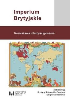 Chomikuj, ebook online Imperium Brytyjskie. Rozważania interdyscyplinarne. Krystyna Kujawińska Courtney