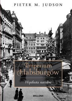 Chomikuj, ebook online Imperium Habsburgów. Nowa Historia. Pieter M. Judson