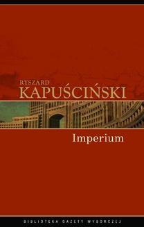Chomikuj, ebook online Imperium. Ryszard Kapuściński