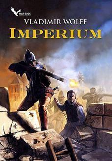Chomikuj, ebook online Imperium. Vladimir Wolff