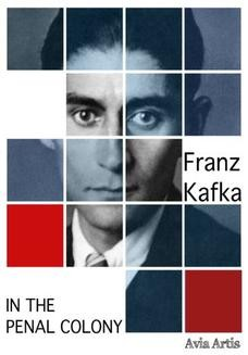 Chomikuj, ebook online In the Penal Colony. Franz Kafka