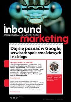 Chomikuj, ebook online Inbound Marketing. Daj się poznać w Google, serwisach społecznościowych i na blogu. Brian Halligan