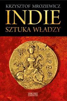 Chomikuj, ebook online Indie. Sztuka władzy. Krzysztof Mroziewicz