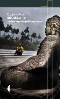 Chomikuj, ebook online Indonezja itd. Studium nieprawdopodobnego narodu. Elizabeth Pisani