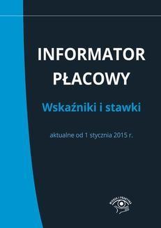 Chomikuj, ebook online Informator płacowy. Wskaźniki i stawki aktualne od 1 stycznia 2015 r.. Praca zbiorowa