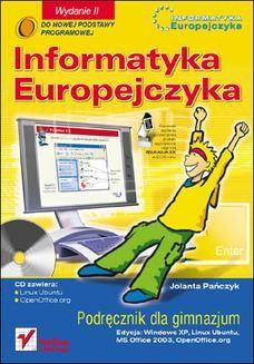 Chomikuj, ebook online Informatyka Europejczyka. Podręcznik dla gimnazjum. Edycja: Windows XP, Linux Ubuntu, MS Office 2003, OpenOffice.org. Wydanie II. Jolanta Pańczyk