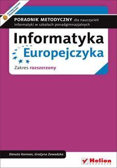 Ebook Informatyka Europejczyka. Poradnik metodyczny dla nauczycieli informatyki w szkołach ponadgimnazjalnych. Zakres rozszerzony (Wydanie II) pdf