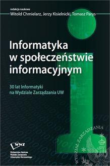 Chomikuj, pobierz ebook online Informatyka w społeczeństwie informacyjnym. Jerzy Kisielnicki