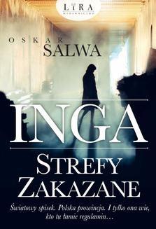 Chomikuj, ebook online Inga. Strefy zakazane. Oskar Salwa
