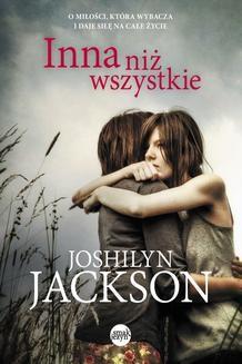 Chomikuj, ebook online Inna niż wszystkie. Jashlyn Jackson