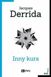 Chomikuj, ebook online Inny kurs. Jacques Derrida