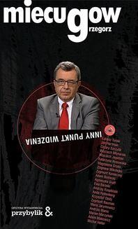 Chomikuj, ebook online Inny punkt widzenia. Grzegorz Miecugow