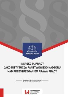 Ebook Inspekcja pracy jako instytucja państwowego nadzoru nad przestrzeganiem prawa pracy. Stan prawny na dzień 1 września 2017 r. pdf