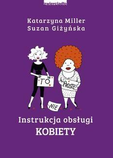 Chomikuj, ebook online Instrukcja obsługi kobiety. Katarzyna Miller