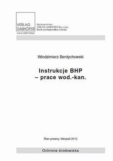Chomikuj, ebook online Instrukcje BHP – prace wod.- kan.. Włodzimierz Berdychowski