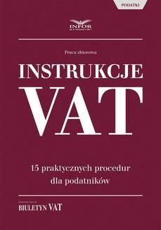 Ebook Instrukcje VAT. 15 praktycznych procedur dla podatników pdf