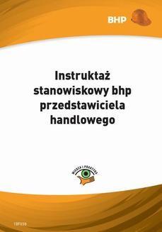 Chomikuj, pobierz ebook online Instruktaż stanowiskowy bhp przedstawiciela handlowego. Waldemar Klucha