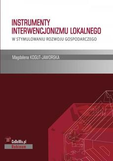 Ebook Instrumenty interwencjonizmu lokalnego w stymulowaniu rozwoju gospodarczego pdf