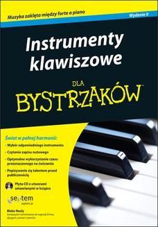Chomikuj, pobierz ebook online Instrumenty klawiszowe dla bystrzaków. Wydanie II. Blake Neely