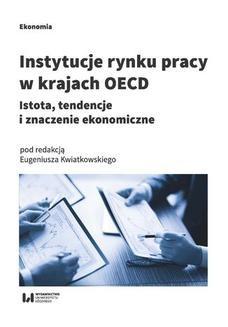 Chomikuj, ebook online Instytucje rynku pracy w krajach OECD. Istota, tendencje i znaczenie ekonomiczne. Eugeniusz Kwiatkowski