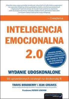 Chomikuj, ebook online Inteligencja emocjonalna 2.0. Wydanie udoskonalone. Travis Bradberry