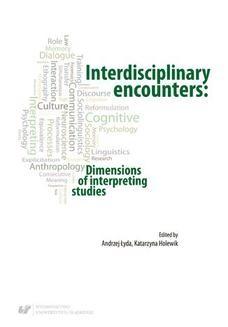 Chomikuj, ebook online Interdisciplinary encounters: Dimensions of interpreting studies. red. Katarzyna Holewik
