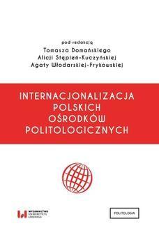 Chomikuj, ebook online Internacjonalizacja polskich ośrodków politologicznych. Tomasz Domański