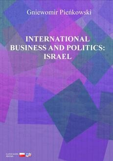 Chomikuj, ebook online International Business and Politics: Israel. Gniewomir Pieńkowski