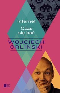 Ebook Internet. Czas się bać pdf
