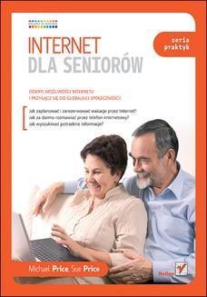 Chomikuj, ebook online Internet dla seniorów. Seria praktyk. Michael Price